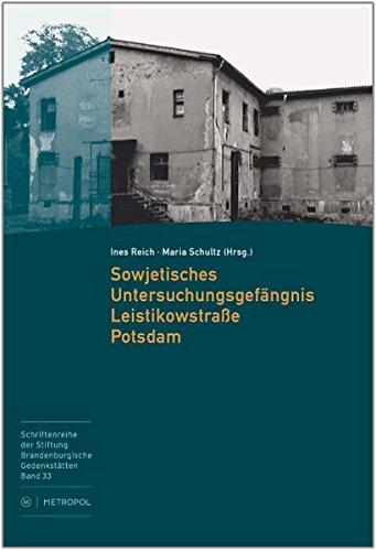 9783863310721: Das sowjetische Untersuchungsgefängnis Leistikowstraße Potsdam