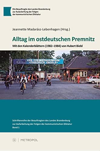 9783863311018: Alltag im ostdeutschen Premnitz