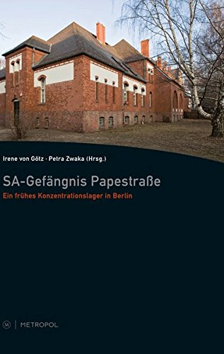 SA-Gefängnis Papestraße: Irene Mayer-von Götz