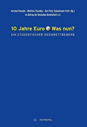 10 Jahre Euro - was nun?