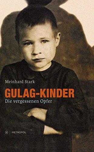 9783863311285: Gulag-Kinder: Die vergessenen Opfer