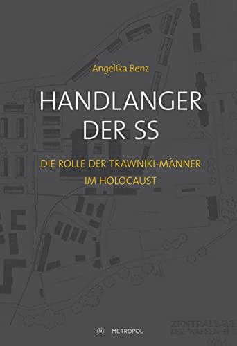 Handlanger der SS: Angelika Benz