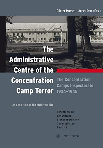 9783863312527: The administrative centre of the concentration camp terror