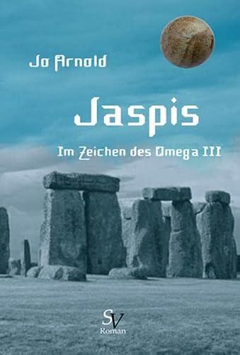 Jaspis: Im Zeichen des Omega - Buch: Jo Arnold