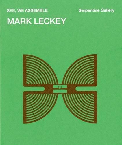 9783863350390: Mark Leckey: See, We Assemble