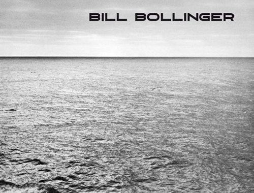 9783863350581: Bill Bollinger: Water is Life and Like Art it Finds its own Level
