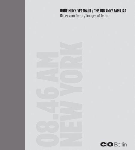 The Uncanny Familiar: Images of Terror: Assmann, Aleida; von Borries, Friedrich; Chéroux, Clément