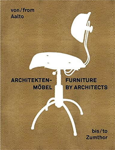 9783863351274: Furniture by Architects: From Aalto to Zumthor