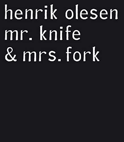 9783863351878: Henrik Olesen: Mr. Knife and Mrs. Fork (English and German Edition)