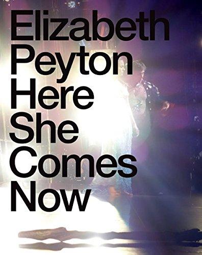 Elizabeth Peyton: Here She Comes Now (Hardback): Johan Holten, Dodie Kazanjian
