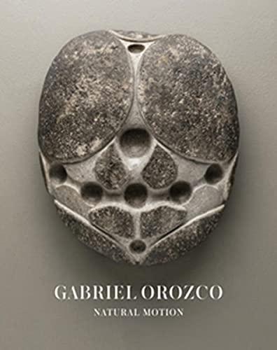 9783863353308: Gabriel Orozco. Natural Motion