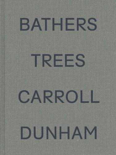 Carroll Dunham: Bathers Trees: Alison Gingeras
