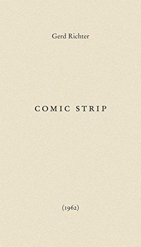 9783863355081: Gerd Richter. Comic Strip (1962): Gerhard Richter Archiv, Staatliche Kunstsammlung Dresden (Writings of the Gerhard Richter Archive, Dresden)