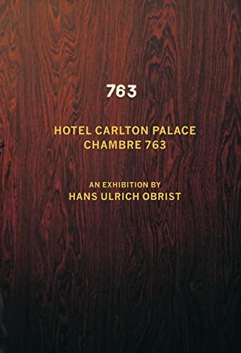 9783863355357: Hans Ulrich Obrist. Chambre 763: Kunsthalle Baden-Baden