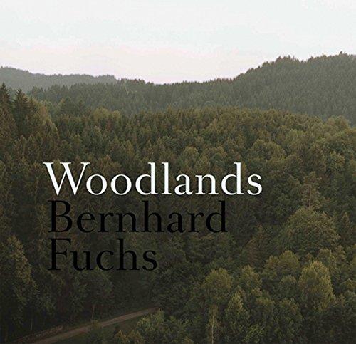 Bernhard Fuchs. Woodlands: Fuchs, Bernhard