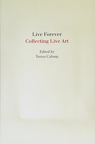 9783863355807: Live Forever: Collecting Live Art