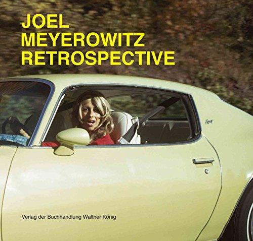 Joel Meyerowitz: Retrospektive (English and German Edition): Meyerowitz, Joel, Goertz, Ralph, Sasse...