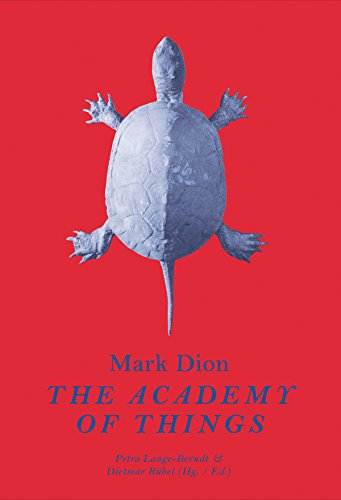 9783863356576: Mark Dion: The Academy of Things