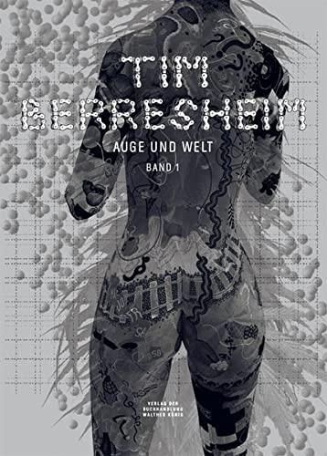 9783863356774: Tim Berresheim: Band 1: Auge und Welt (English and German Edition)