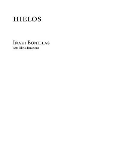 9783863357085: Inaki Bonillas. Hielos Picos