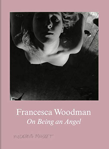 9783863357504: Francesca Woodman: On Being an Angel