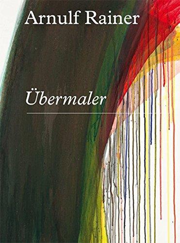 9783863357559: Arnulf Rainer: Ubermaler