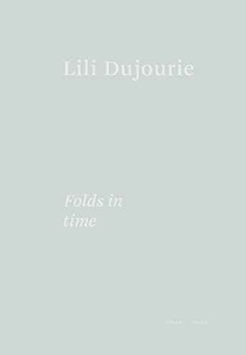 Lili Dujourie: Folds in Time: Philippe Van Cauteren,