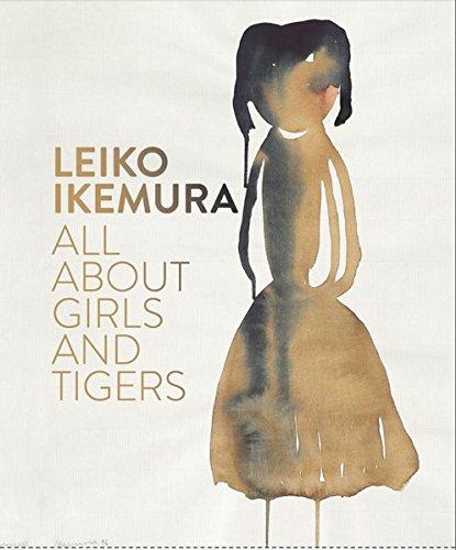 Leiko Ikemura: All About Girls and Tigers: David Elliott