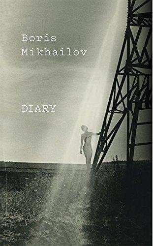 Boris Mikhailov. Diary: Francesco Zanot