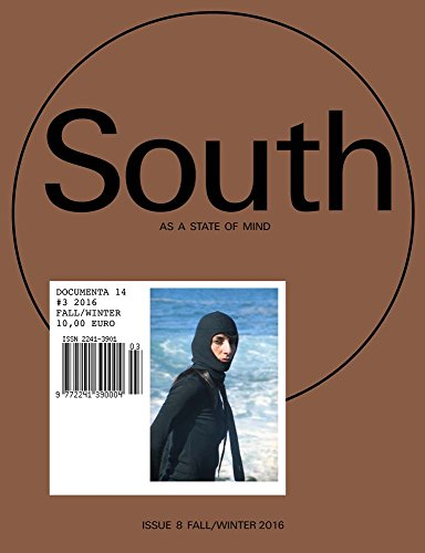 9783863358464: South as a State of Mind: No. 3: Documenta 14
