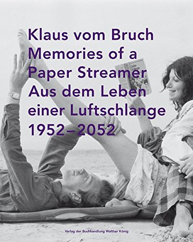 9783863358792: Klaus Von Bruch: Memories of a Paper Streamer 1952-2052 (English and German Edition)
