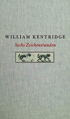 9783863359492: William Kentridge. Sechs Zeichenstunden