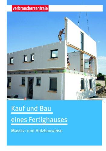 9783863360344: Kauf und Bau eines Fertighauses: Massiv- und Holzbauweise