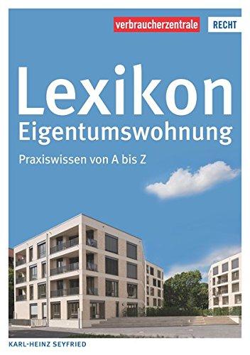 9783863366322: Seyfried, K: Lexikon Eigentumswohnung