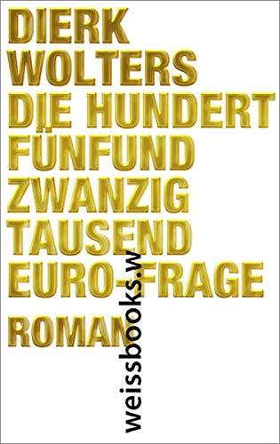 9783863370367: Die hundertfünfundzwanzigtausend-Euro- Frage