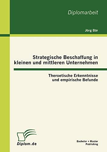 9783863411190: Strategische Beschaffung in kleinen und mittleren Unternehmen: Theroetische Erkenntnisse und empirische Befunde