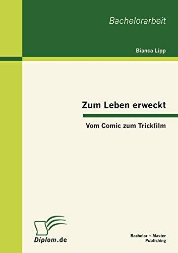 9783863412890: Zum Leben erweckt: Vom Comic zum Trickfilm (German Edition)