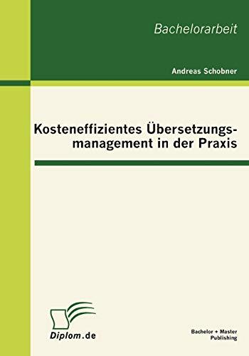 9783863412913: Kosteneffizientes Übersetzungsmanagement in der Praxis