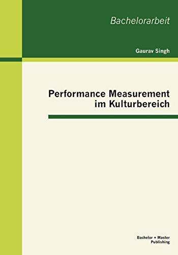 Performance Measurement Im Kulturbereich: Gaurav Singh