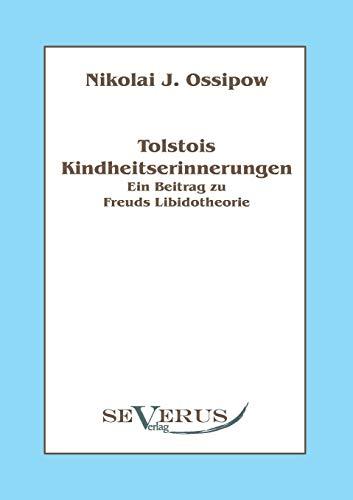 9783863471026: Tolstois Kindheitserinnerungen - Ein Beitrag Zu Freuds Libidotheorie