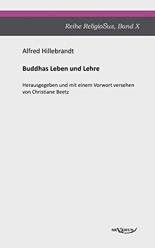 9783863472009: Buddhas Leben und Lehre (German Edition)