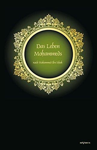 9783863472412: Das Leben des Propheten Mohammed: Schmuckausgabe. Mit einem Vorwort von Christiane Beetz