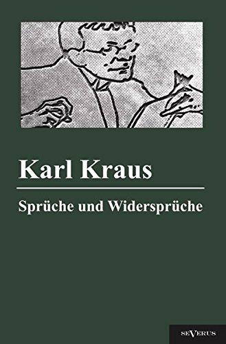 9783863472627: Sprüche und Widersprüche: Nachdruck der Originalausgabe von 1909