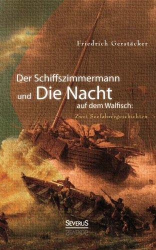 9783863474614: Der Schiffszimmermann und Die Nacht auf dem Walfisch: Zwei Seefahrergeschichten