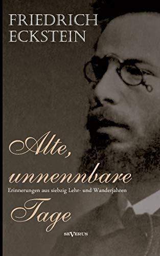 9783863474836: Alte, unnennbare Tage (German Edition)