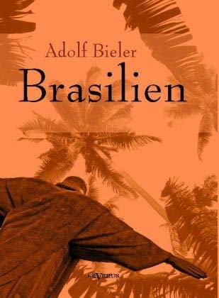 9783863475239: Brasilien: Auslandswegweiser von 1920. Mit Übersichtskarte