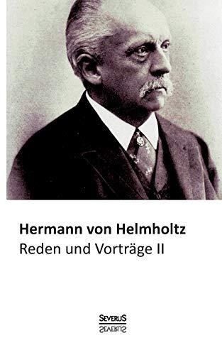 Reden Und Vortrage, Bd. 2: Hermann von Helmholtz