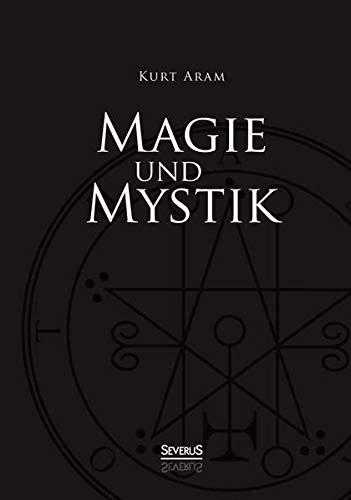 9783863476205: Magie und Mystik