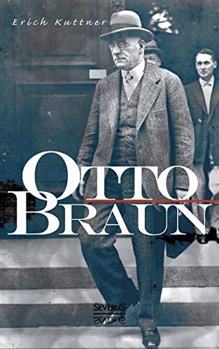 9783863476489: Otto Braun. Eine Biographie (German Edition)