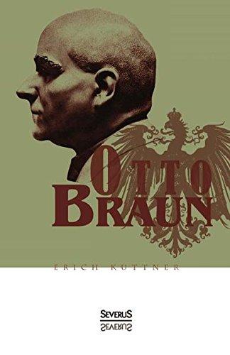 9783863476496: Otto Braun. Eine Biographie